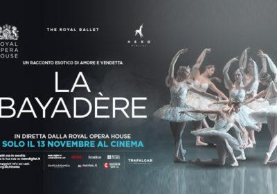 """""""La Bayadère"""" in diretta dal Covent Garden di Londra in tutti i cinema"""